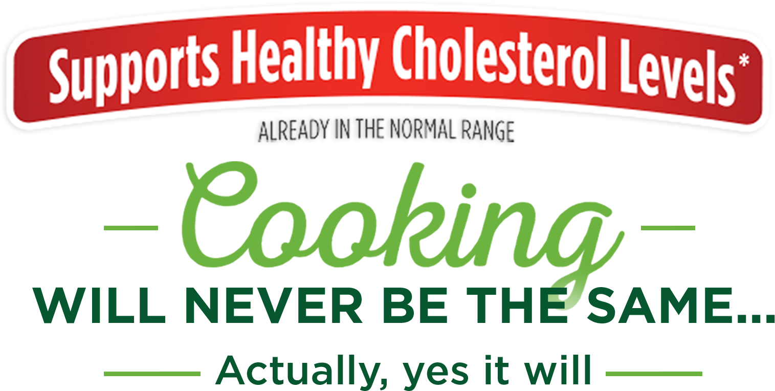 Supports Healthy Cholesterol Levels* ALREADY IN THE NORMAL RANGE